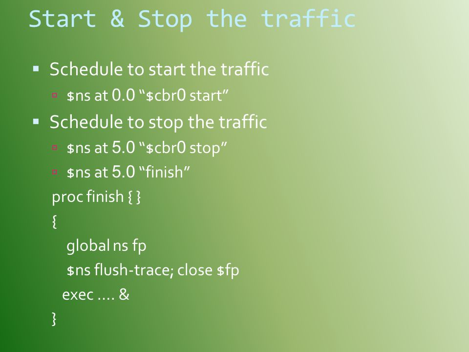 Start & Stop the traffic