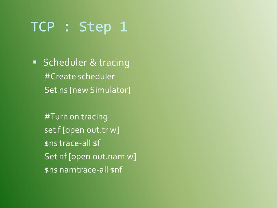 TCP : Step 1 Scheduler & tracing #Create scheduler