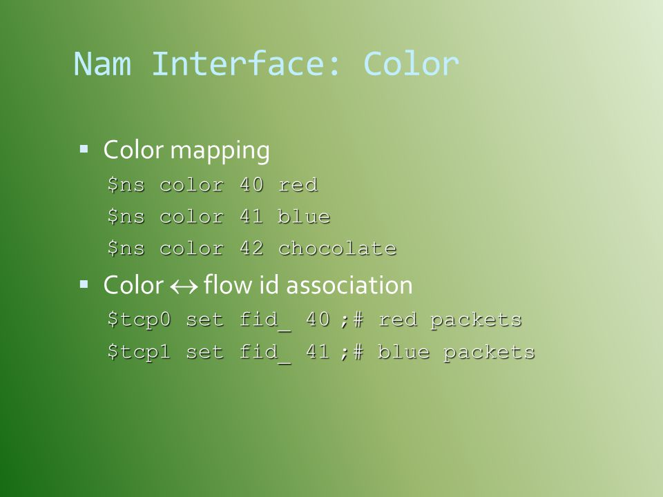 Nam Interface: Color Color mapping Color  flow id association