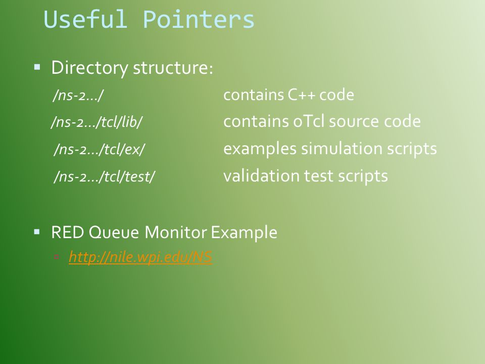 Useful Pointers Directory structure: