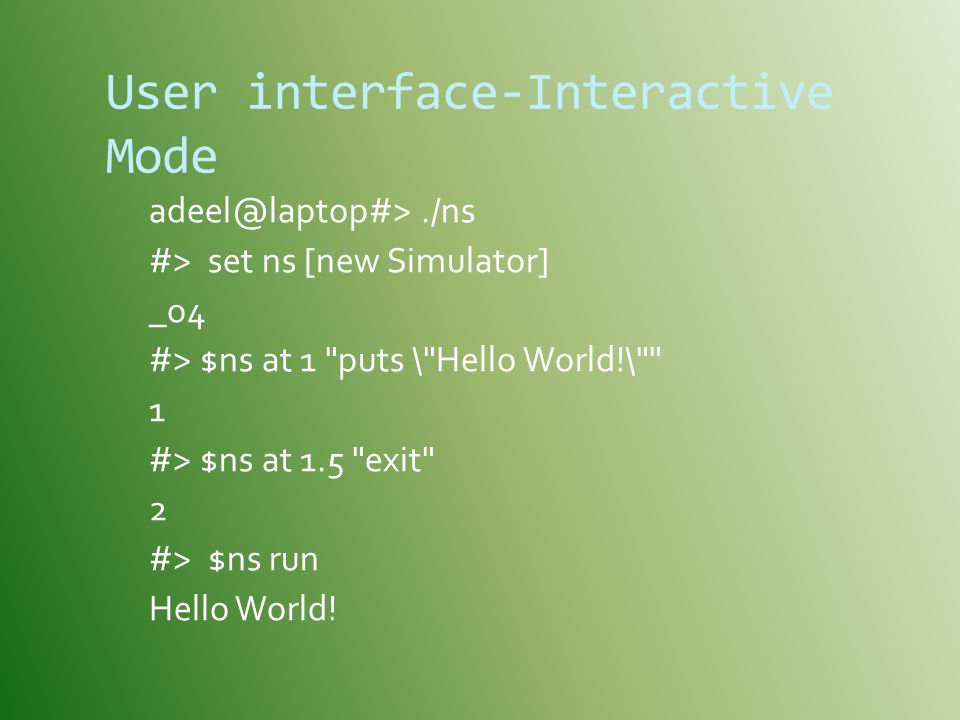 User interface-Interactive Mode