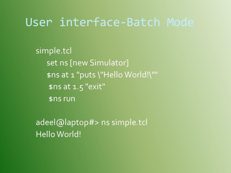User interface-Batch Mode