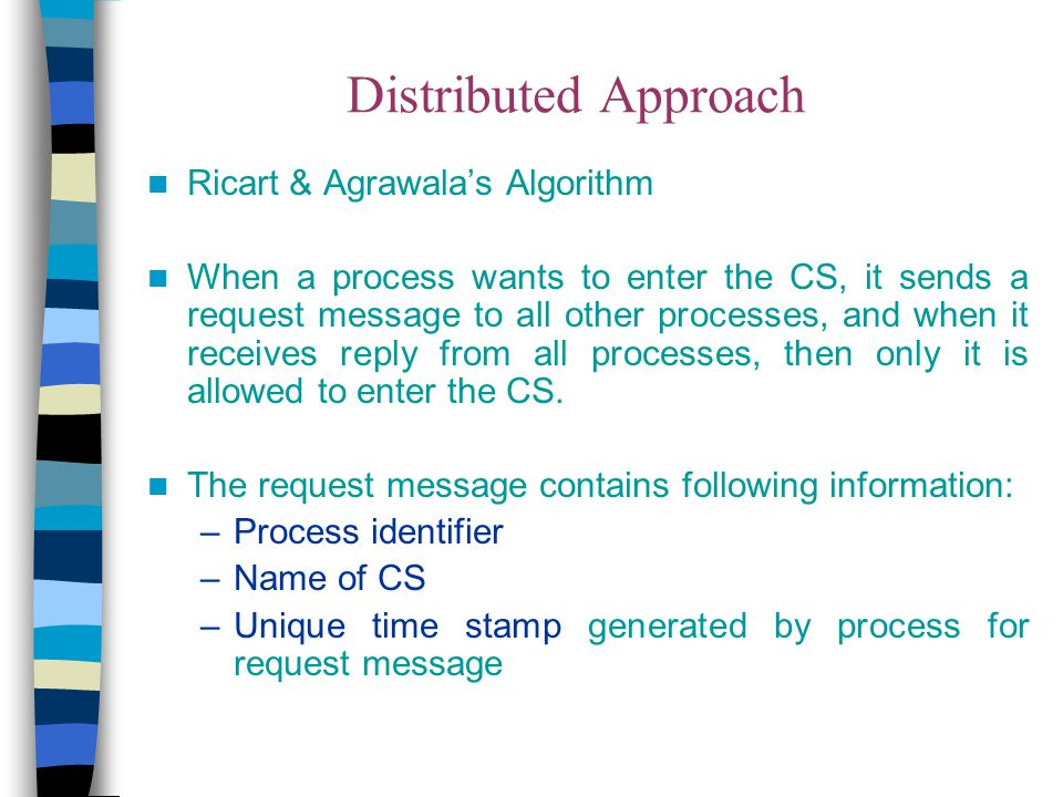 Distributed Approach Ricart & Agrawala's Algorithm