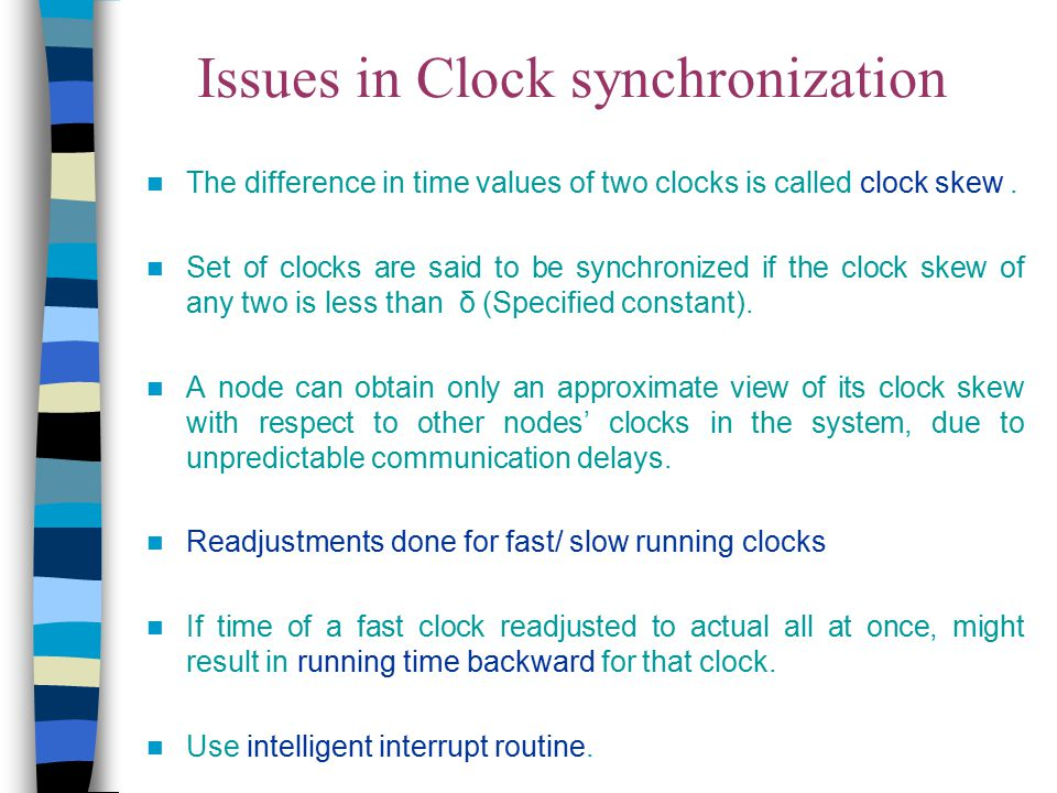Issues in Clock synchronization