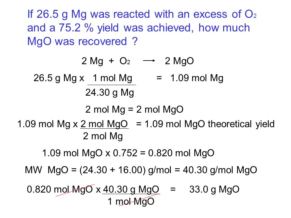 If 26. 5 g Mg was reacted with an excess of O2 and a 75