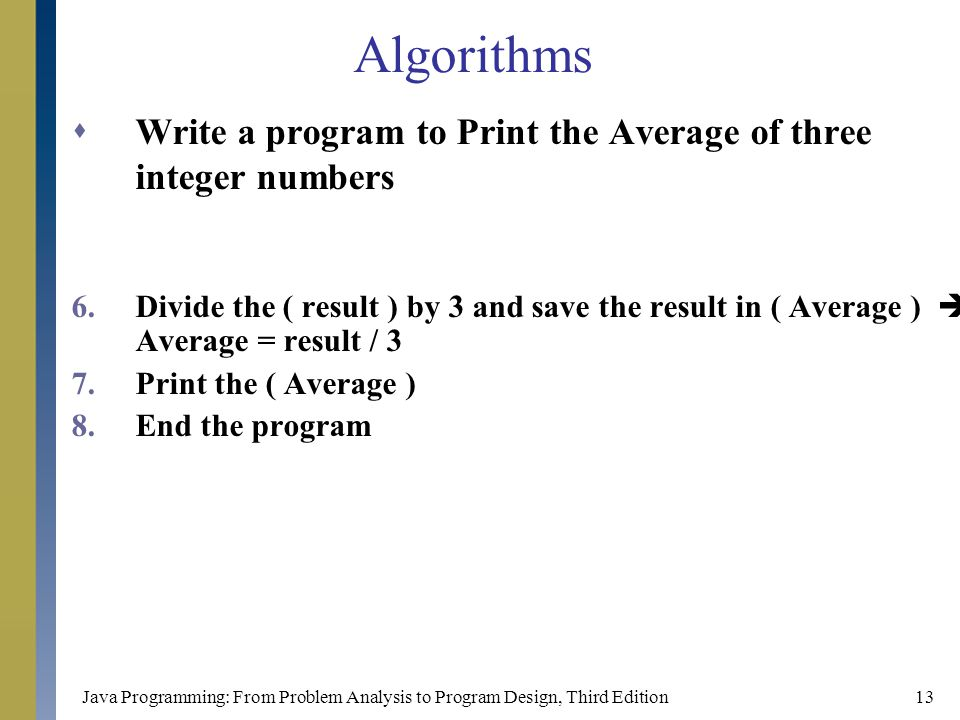 Algorithms Write a program to Print the Average of three integer numbers.