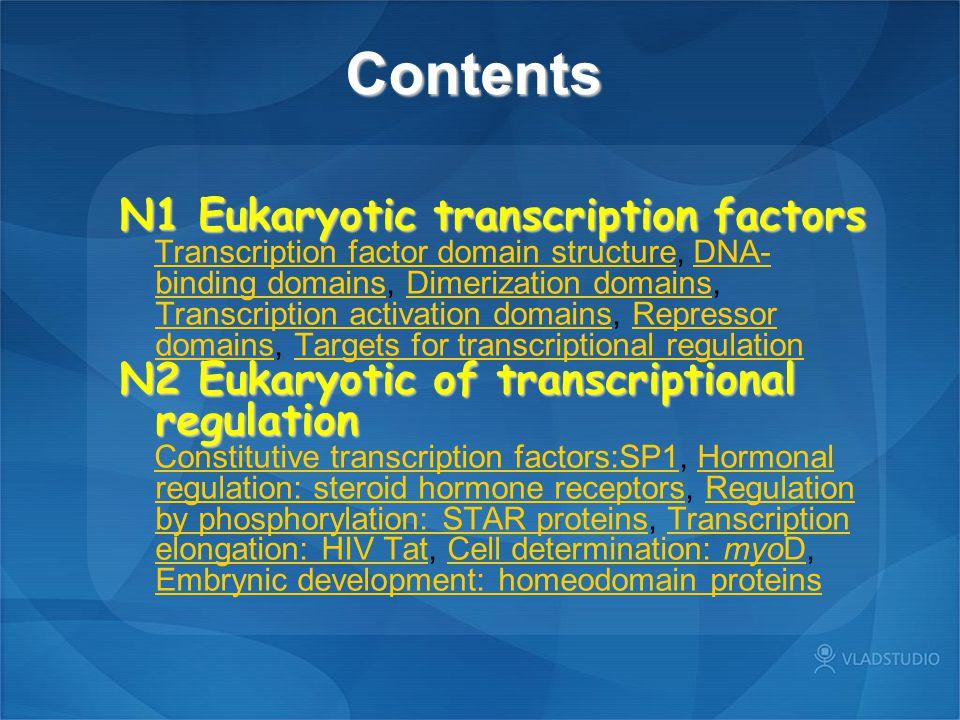 Contents N1 Eukaryotic transcription factors