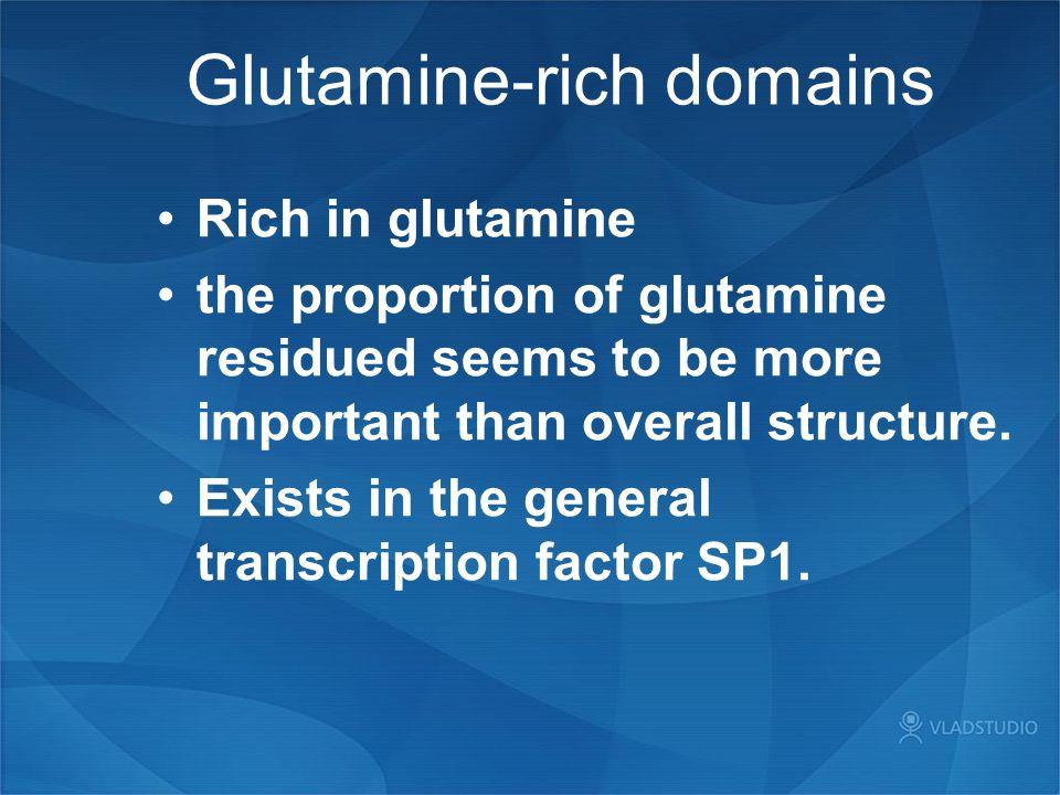 Glutamine-rich domains