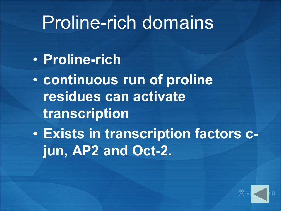 Proline-rich domains Proline-rich