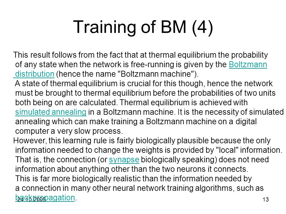 Training of BM (4) This result follows from the fact that at thermal equilibrium the probability.