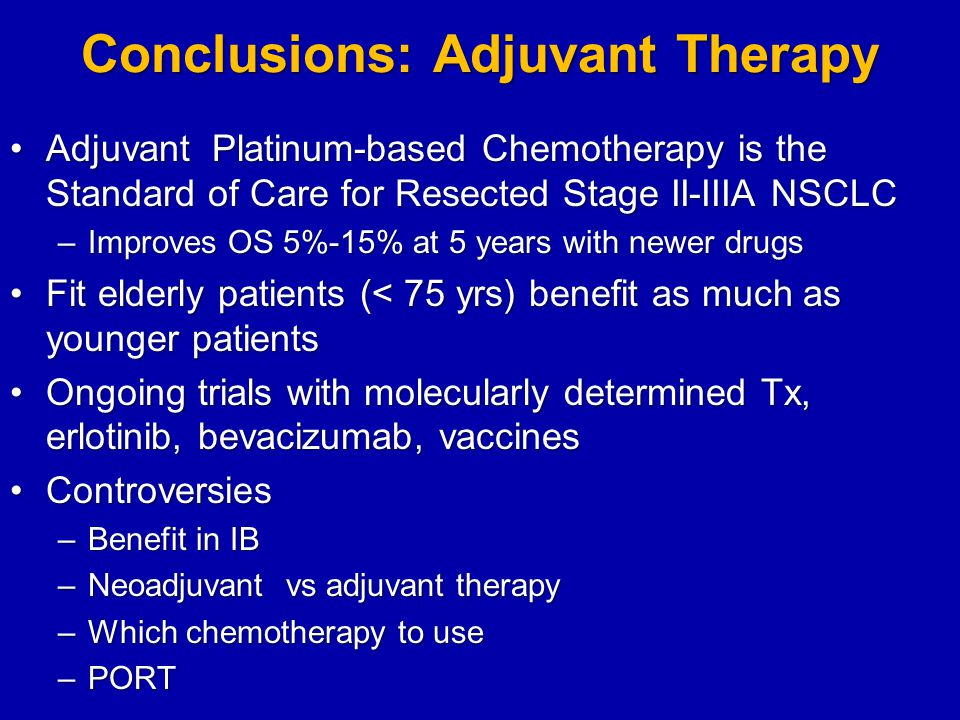 Conclusions: Adjuvant Therapy