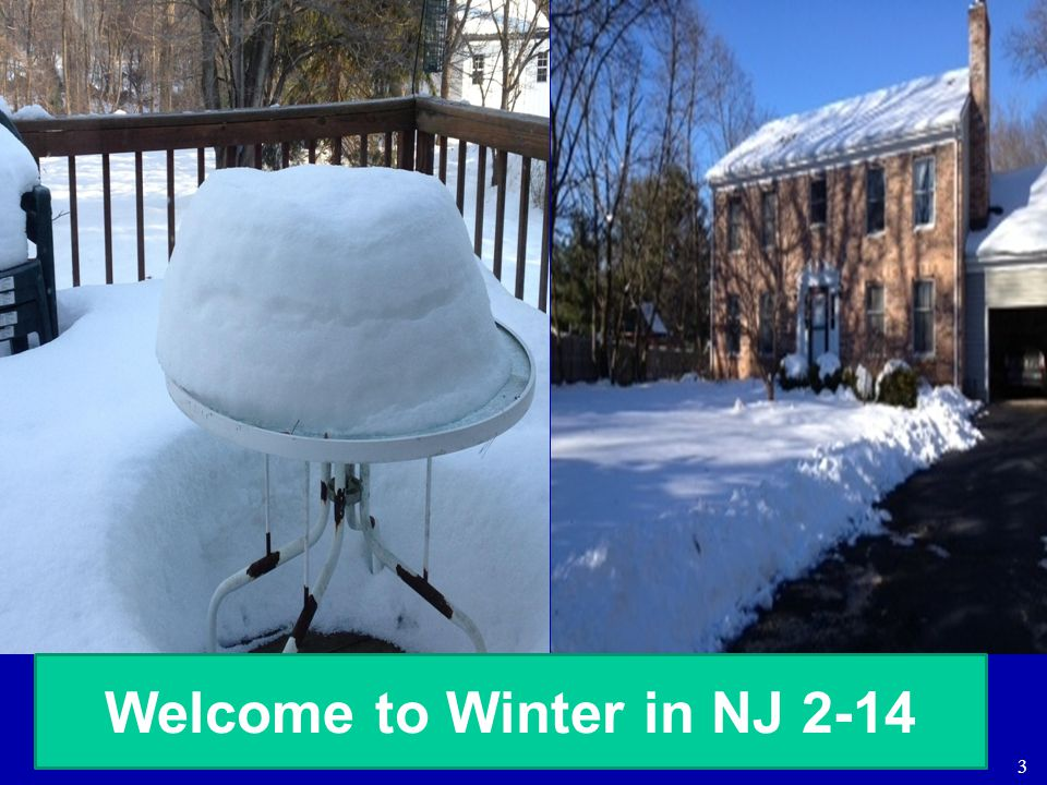 Welcome to Winter in NJ 2-14
