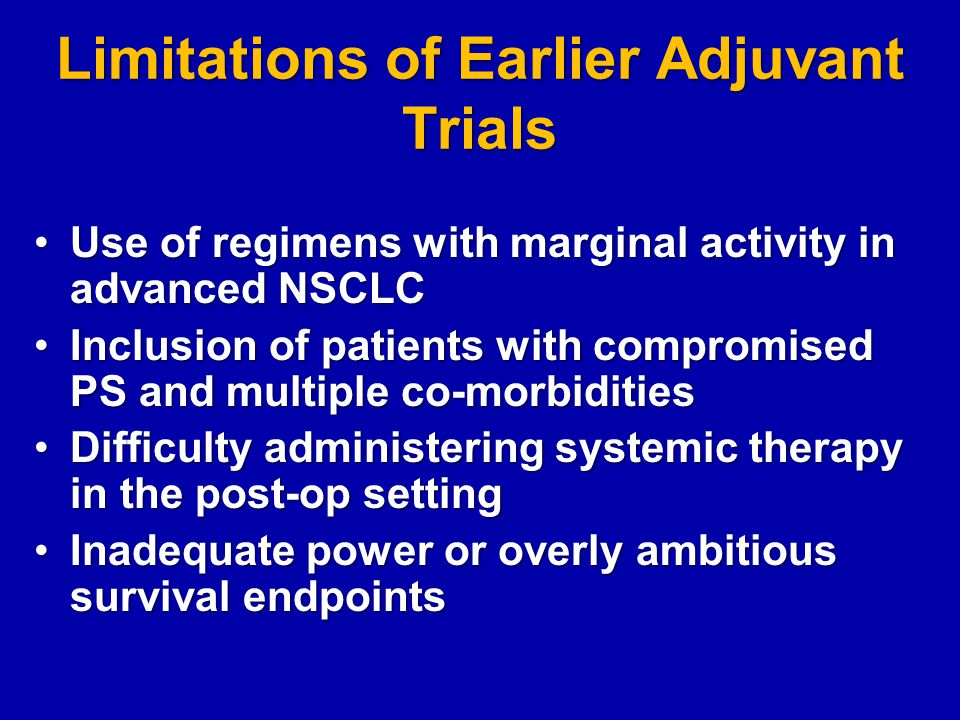 Limitations of Earlier Adjuvant Trials