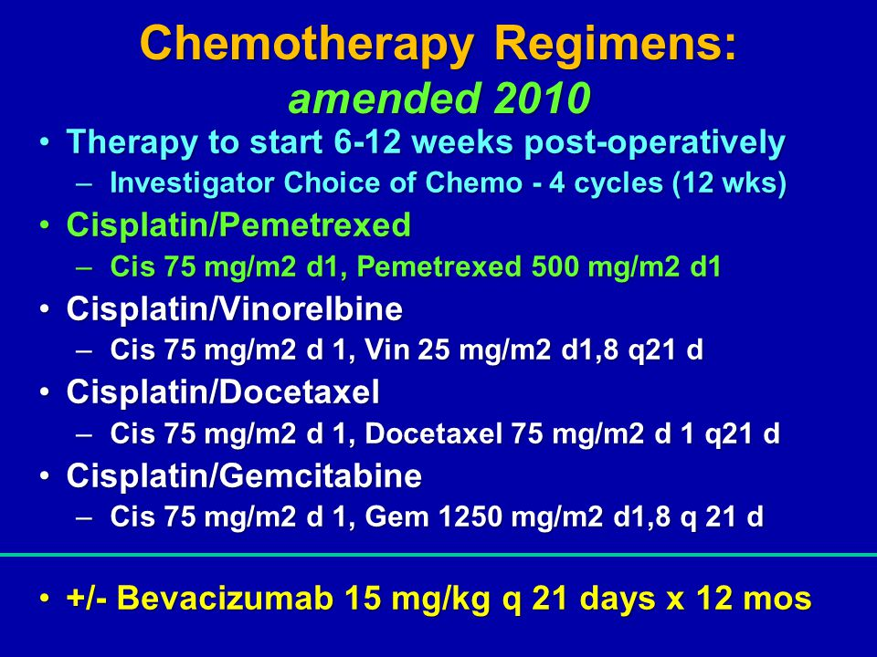 Chemotherapy Regimens: amended 2010