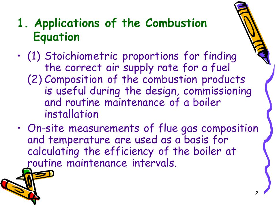 1. Applications of the Combustion Equation
