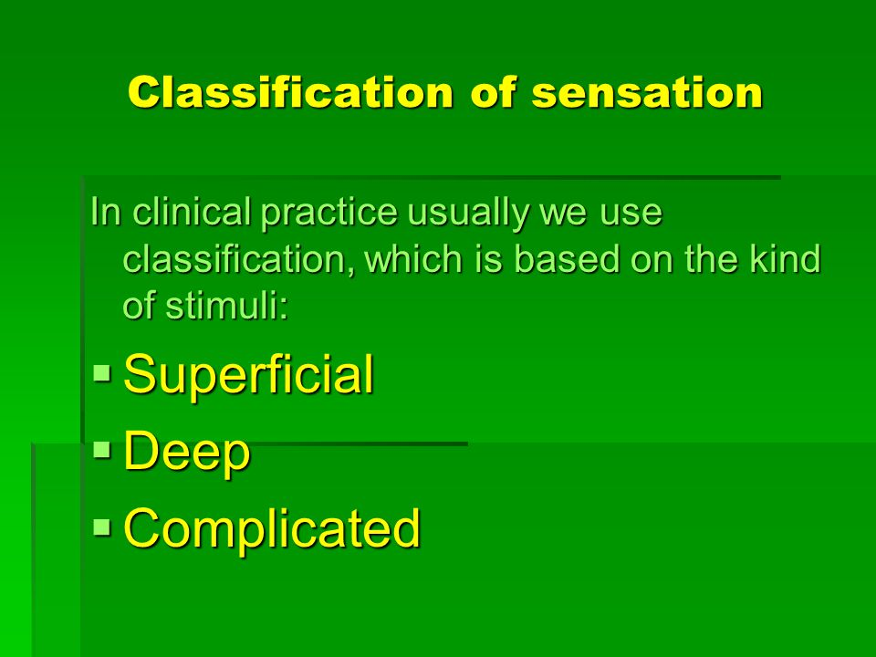 Classification of sensation