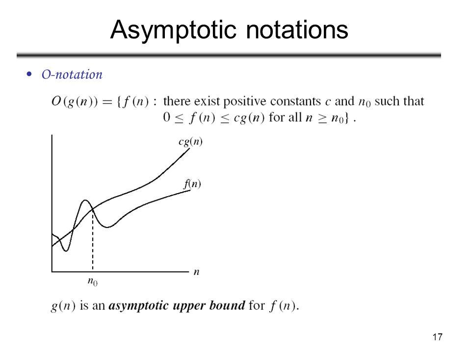 Asymptotic notations O-notation
