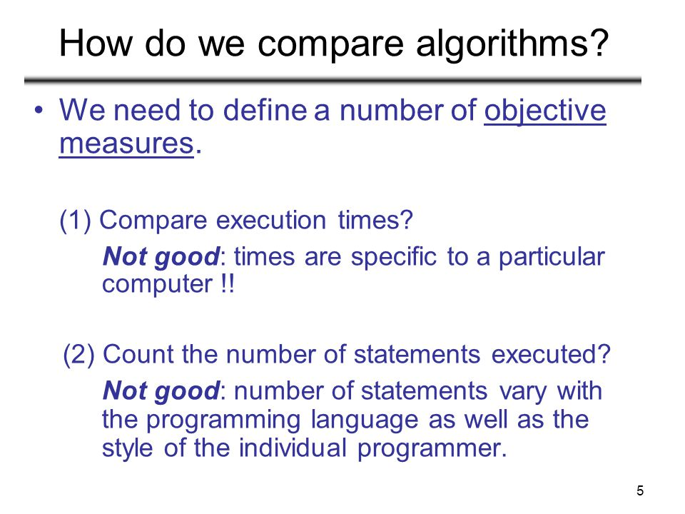 How do we compare algorithms