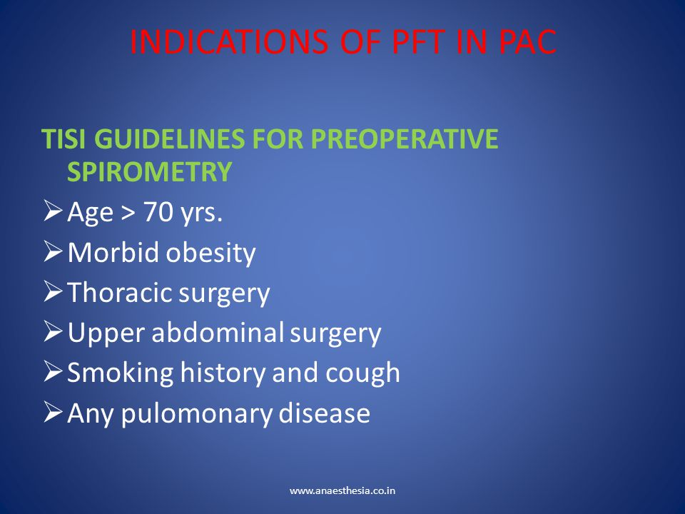 INDICATIONS OF PFT IN PAC
