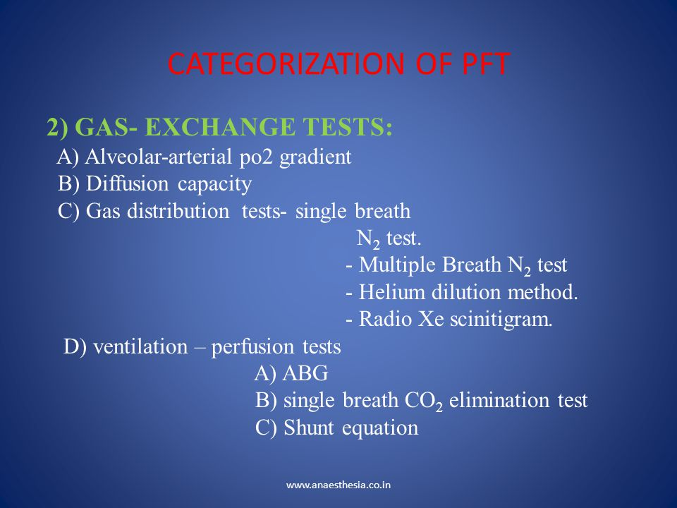 CATEGORIZATION OF PFT 2) GAS- EXCHANGE TESTS: