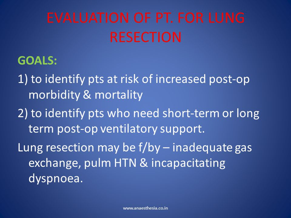EVALUATION OF PT. FOR LUNG RESECTION