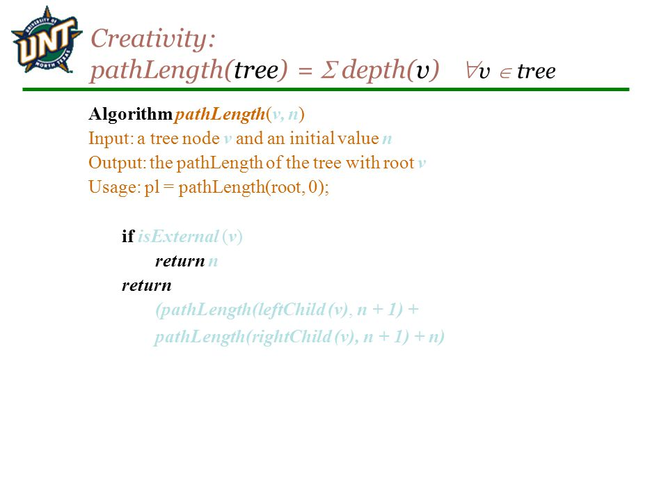 Creativity: pathLength(tree) =  depth(v) v  tree