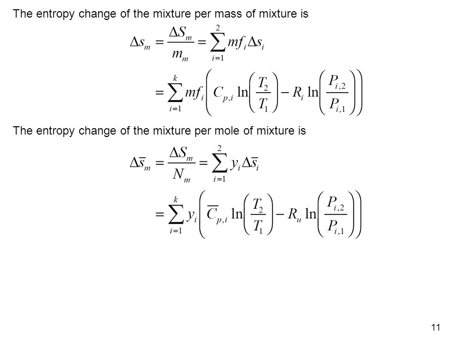 The entropy change of the mixture per mass of mixture is