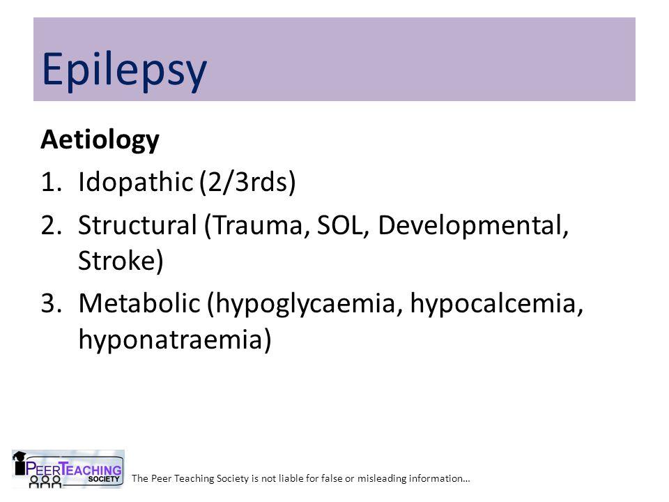 Epilepsy Aetiology Idopathic (2/3rds)