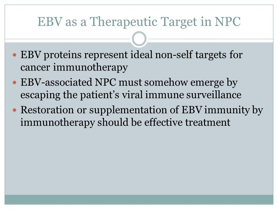 EBV as a Therapeutic Target in NPC