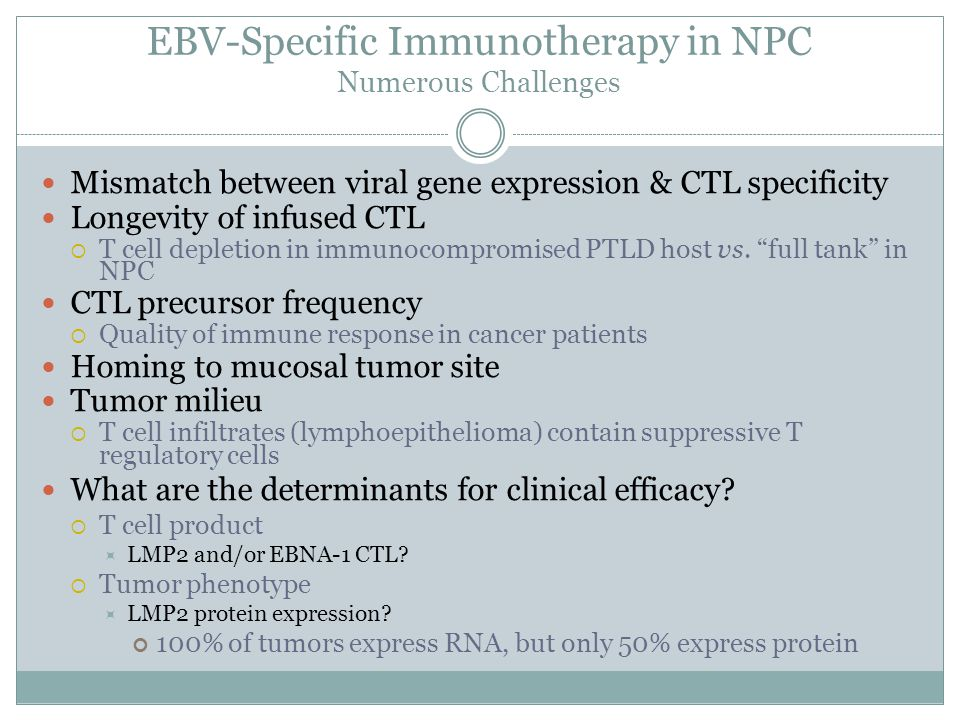 EBV-Specific Immunotherapy in NPC Numerous Challenges