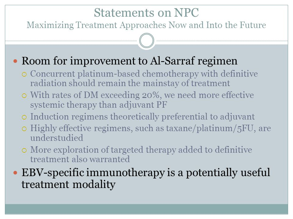 Statements on NPC Maximizing Treatment Approaches Now and Into the Future