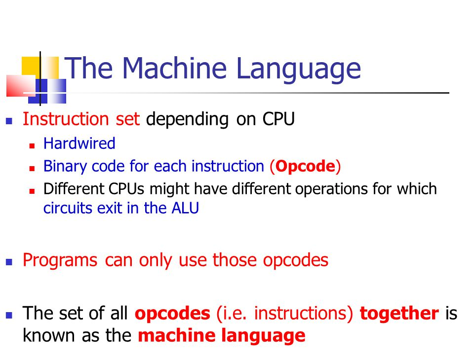The Machine Language Instruction set depending on CPU