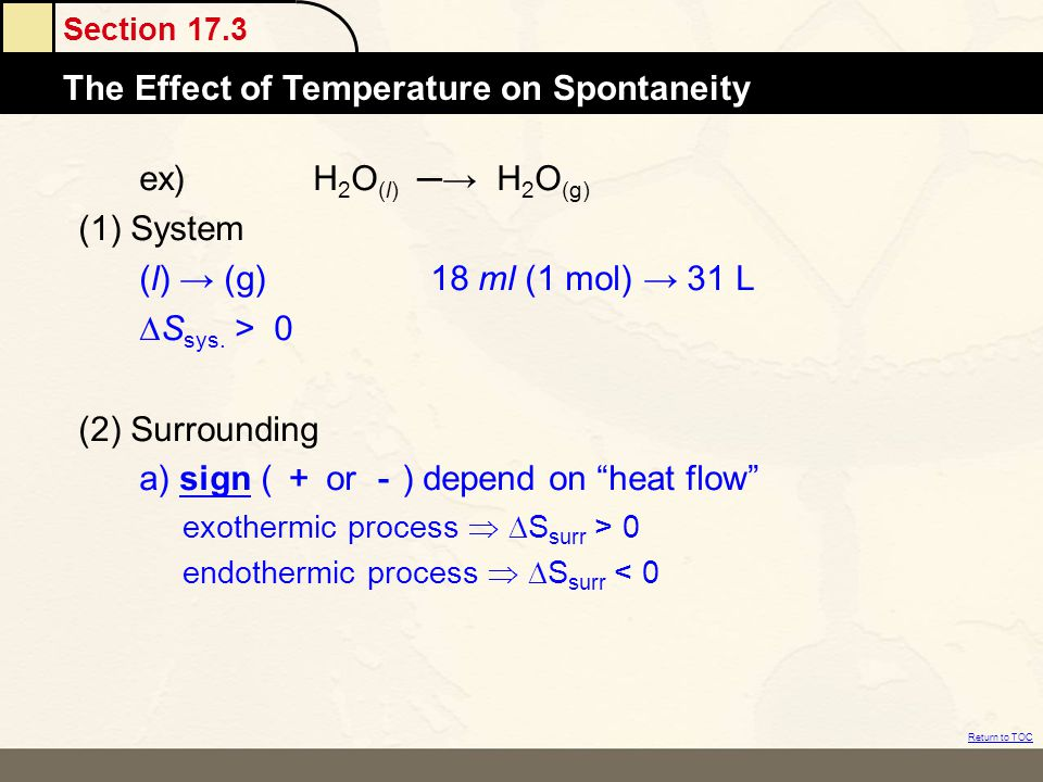 a) sign ( + or -) depend on heat flow