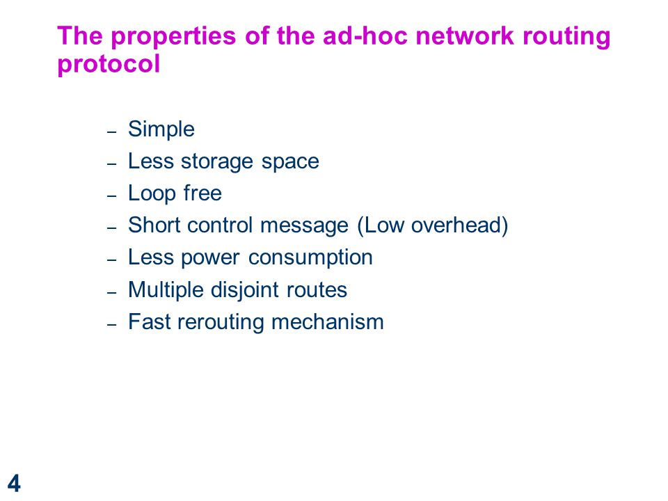 The properties of the ad-hoc network routing protocol