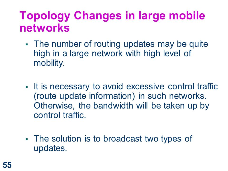 Topology Changes in large mobile networks