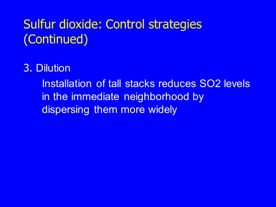 Sulfur dioxide: Control strategies (Continued)