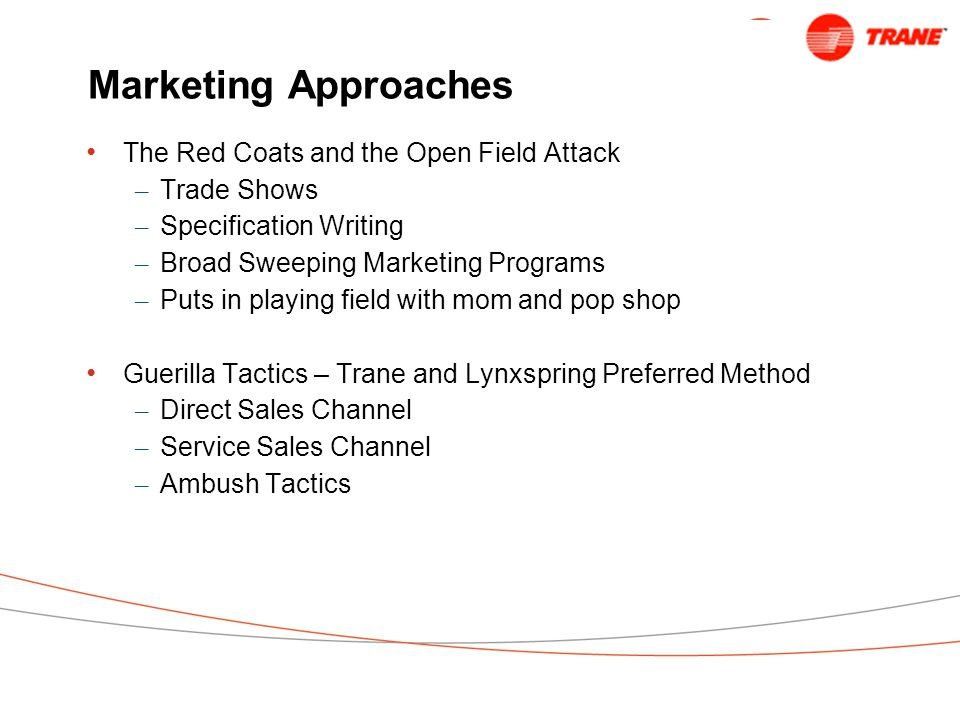 Marketing Approaches The Red Coats and the Open Field Attack