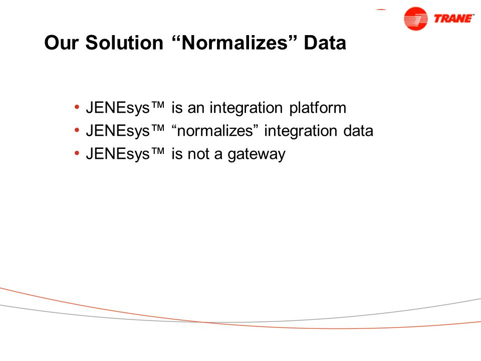 Our Solution Normalizes Data