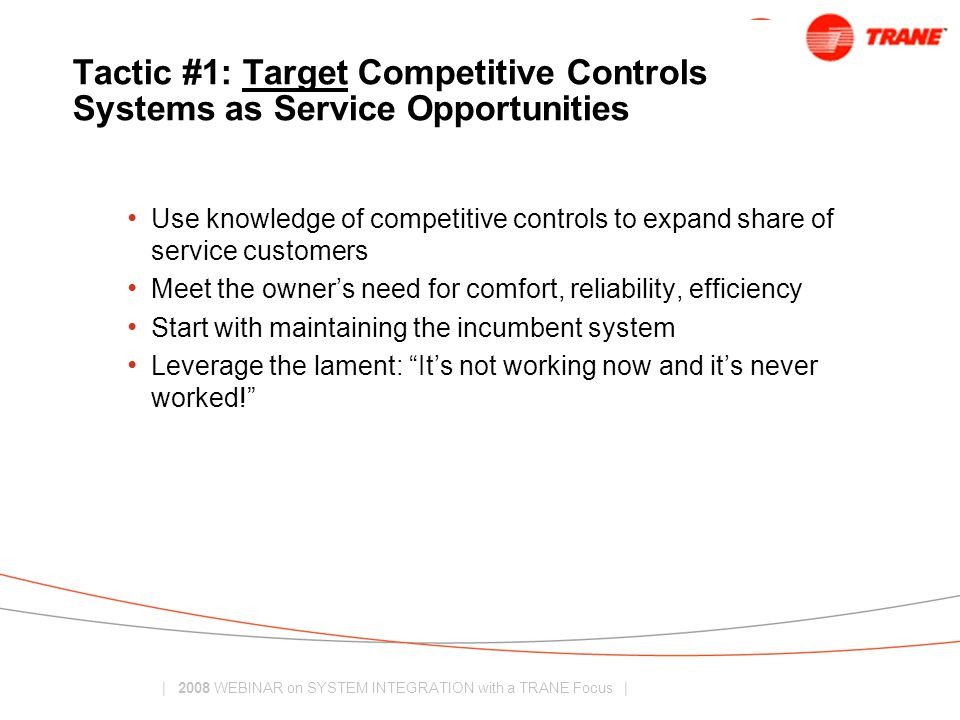 Tactic #1: Target Competitive Controls Systems as Service Opportunities