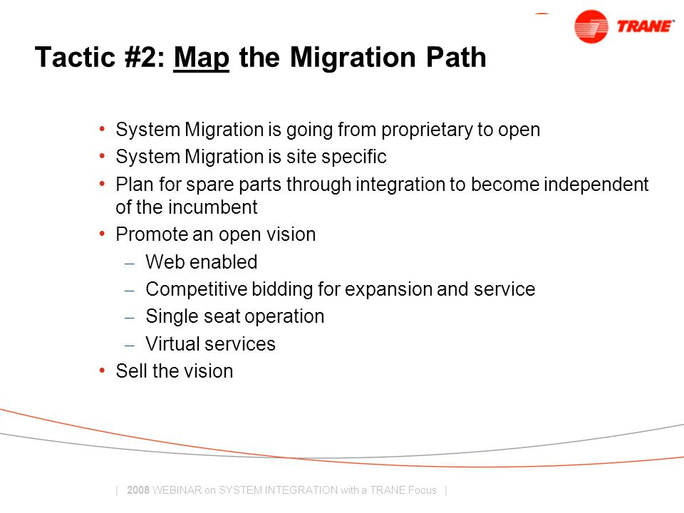 Tactic #2: Map the Migration Path