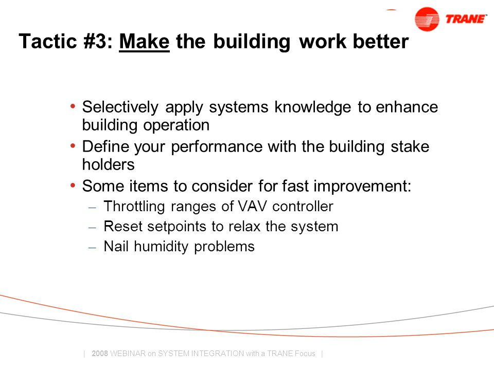 Tactic #3: Make the building work better