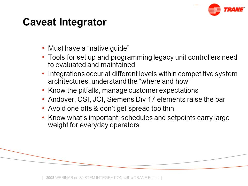 Caveat Integrator Must have a native guide
