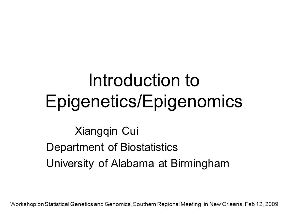 Introduction to Epigenetics/Epigenomics