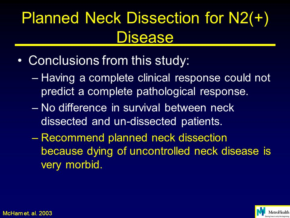 Planned Neck Dissection for N2(+) Disease