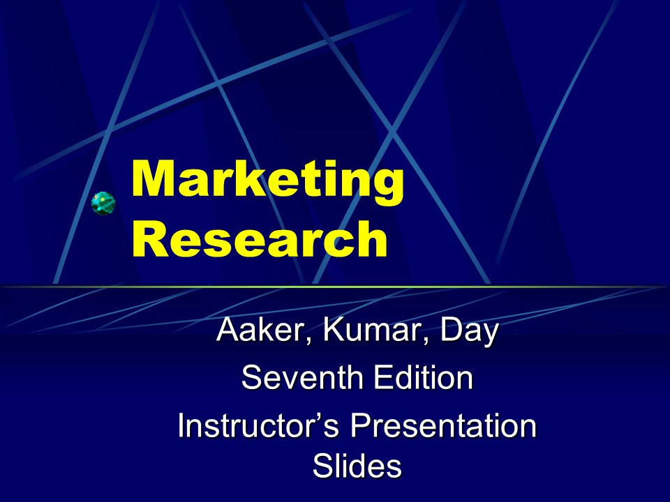 Aaker, Kumar, Day Seventh Edition Instructor's Presentation Slides