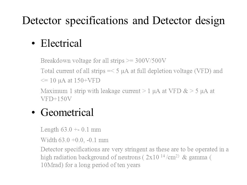 Detector specifications and Detector design