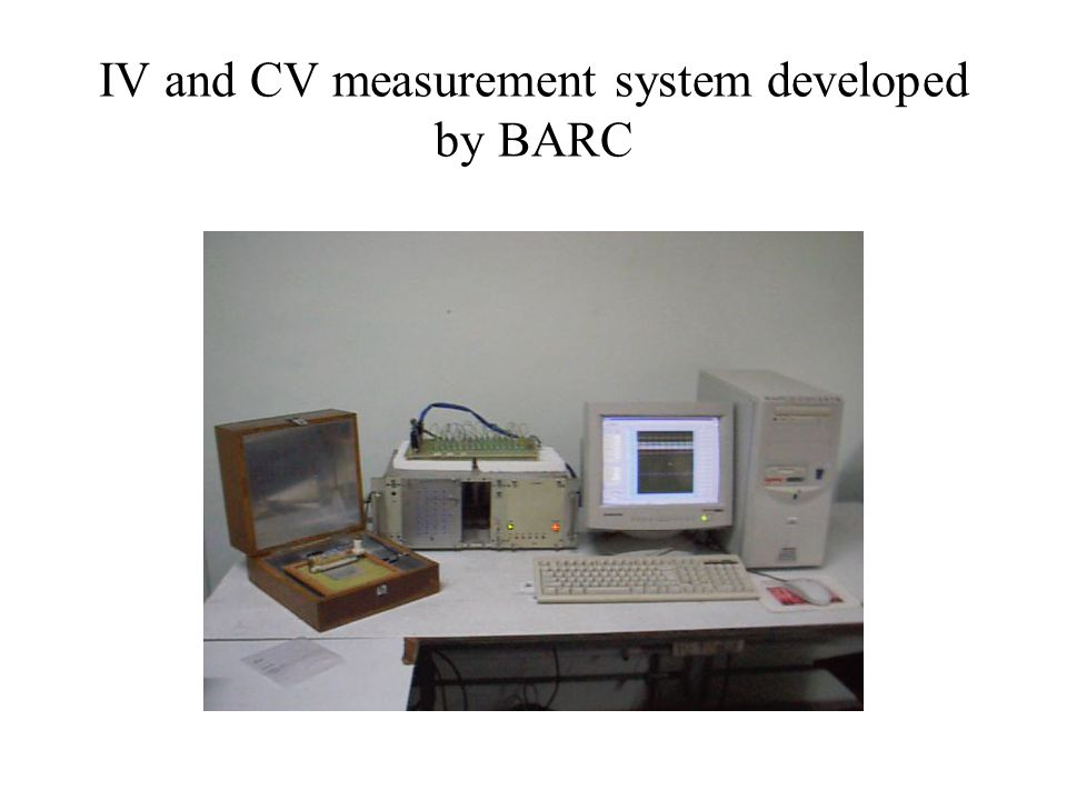 IV and CV measurement system developed by BARC