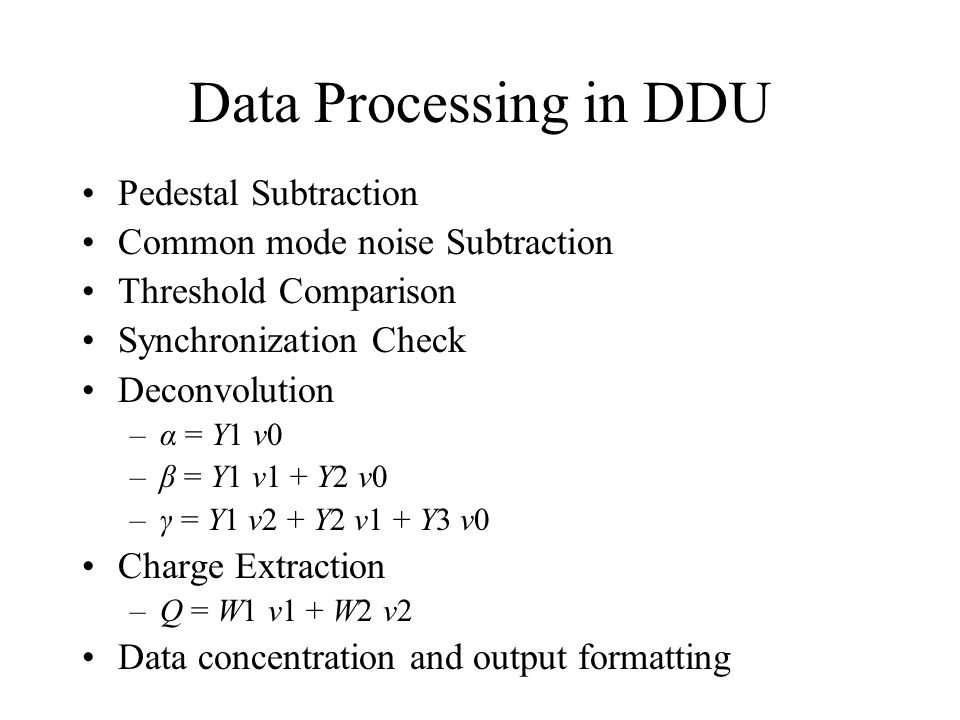 Data Processing in DDU Pedestal Subtraction