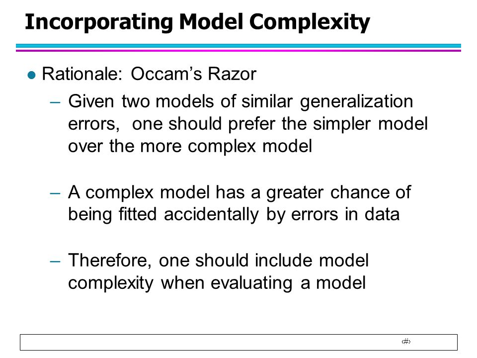 Incorporating Model Complexity
