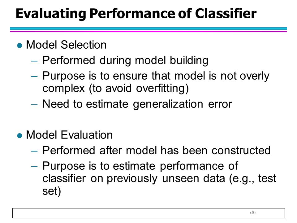 Evaluating Performance of Classifier